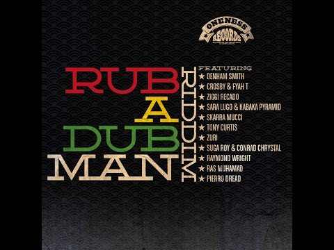 Various Artists - Rub a Dub Man Selection (Oneness Records Presents) [Full Album] mp3