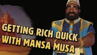 Getting Rich Quick With Mansa Musa - Civilization VI Gathering Storm