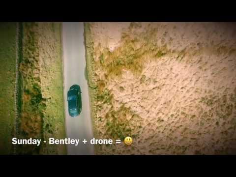 Bentley + Drone = 😁