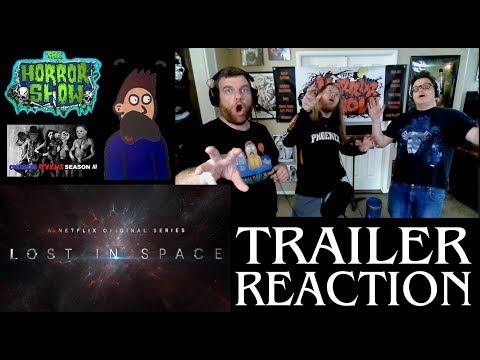 """""""Lost in Space"""" 2018 Netflix Sci-Fi TV Show Reboot Trailer Reaction - The Horror Show"""
