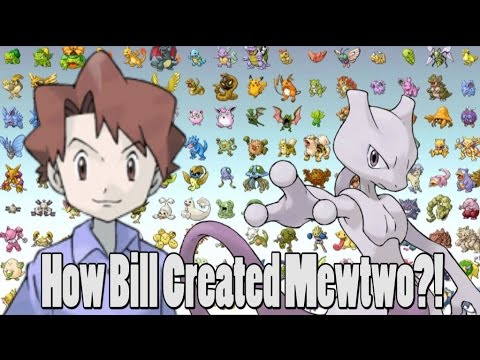 Pokemon Theory: How Bill Created Mewtwo?