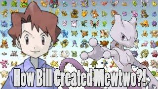 Pokemon Theory: How Bill Created Mewtwo?