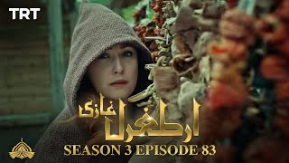 Ertugrul Ghazi Urdu | Episode 83| Season 3
