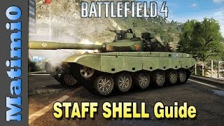 STAFF SHELL Guide - Overpowered Anti-Tank - Battlefield 4