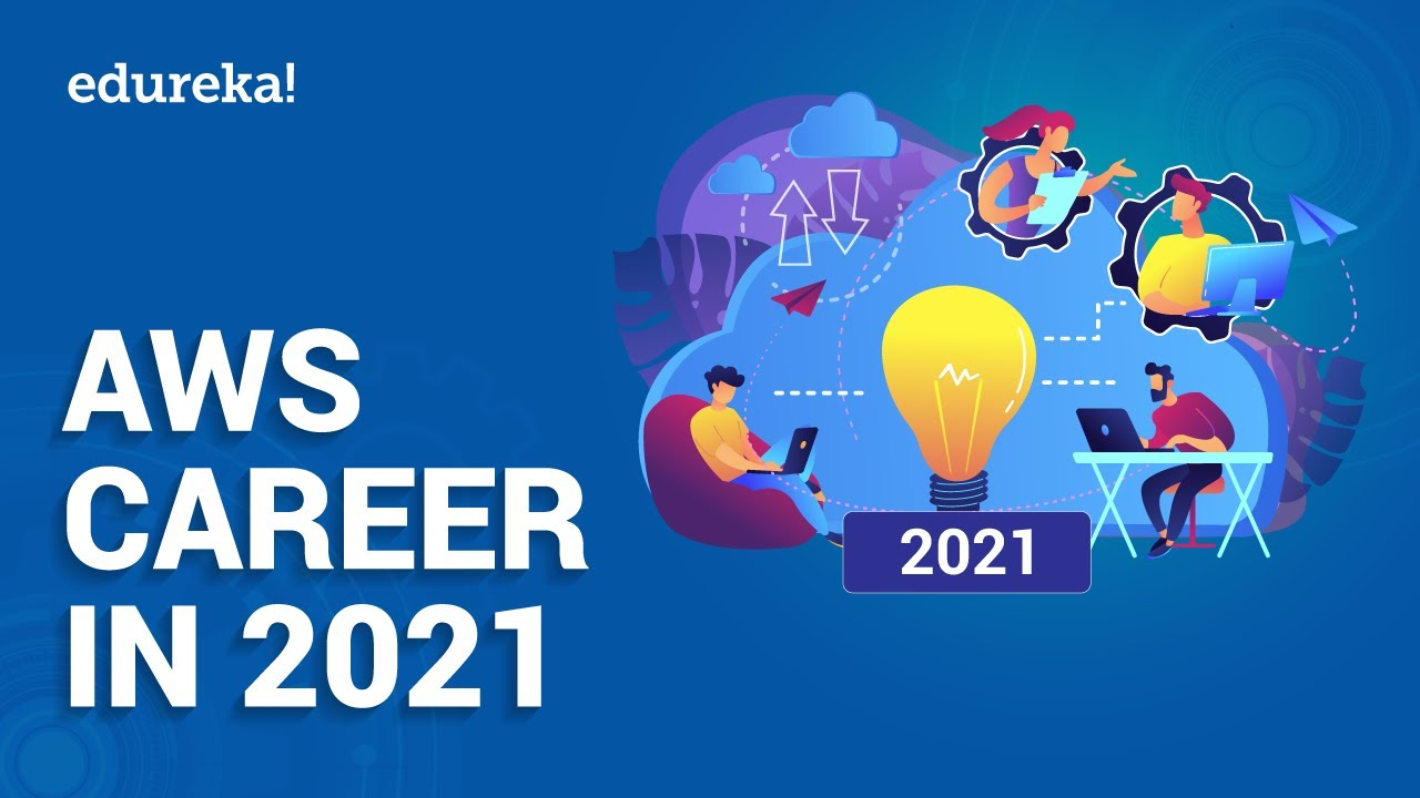AWS Career in 2021 | AWS Jobs & Salary | AWS Certifications | AWS Training