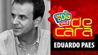 FM O Dia De Cara com Eduardo Paes