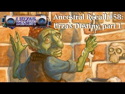 Ancestral Recall #58: Urza's Destiny Retrospective, part 1