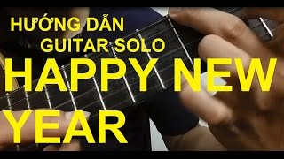 [Thành Toe] Hướng dẫn: HAPPY NEW YEAR Guitar solo/Fingerstyle