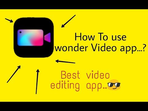 How To Use Wonder Video App.....😎😎