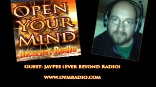 Open Your Mind (OYM) Radio - Jaypee - March 9th 2014