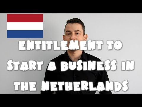 Netherlands #14 - Entitlement to start a business in the Netherlands