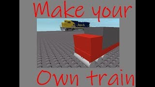Roblox studio tutorial How to make your own train with only welds and parts