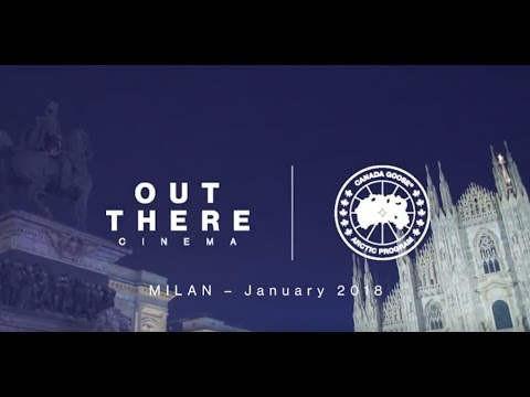 Out There Cinema Milan - Canada Goose & Film | Canada Goose