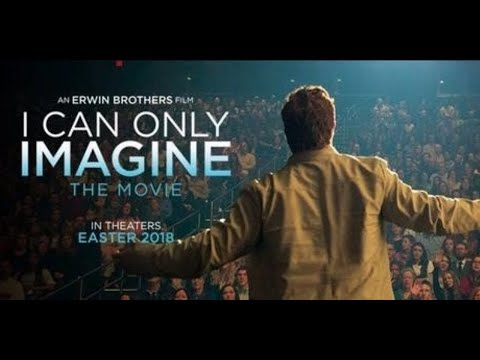 I CAN ONLY IMAGINE - Story behind the song - Mercy Me MOVIE PREVIEW en streaming