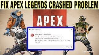 HOW TO FIX APEX LEGENDS CRASH ERROR