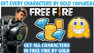 ALL CHARACTERS IN FREE FIRE GET BY THE GOLD NEW TRICK 100% WORK