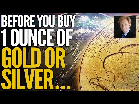 Before You Buy 1 Ounce of Gold or Silver, WATCH THIS