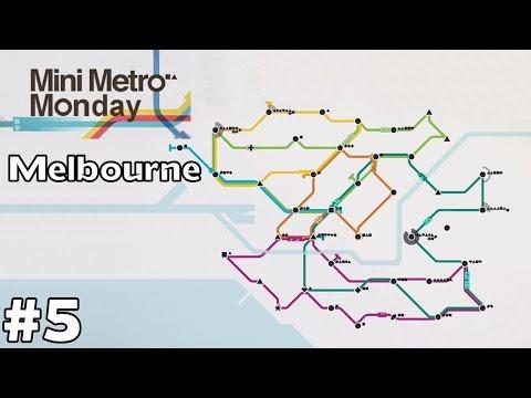 Melbourne, Australia - Mini Metro Monday [ep5]