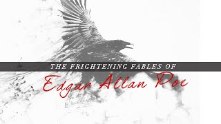 Le Petit Theatre Presents - The Frightening Fables of Edgar Allan Poe