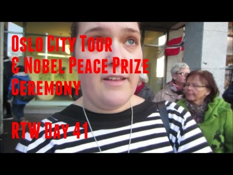 Nobel Peace Prize Ceremony in Oslo - RTW Day 41 - Two Minute Travel