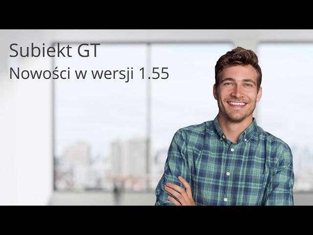 Subiekt GT - nowości w wersji 1.55