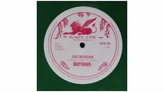 The Heptones - Decievers / Meaning Of Life - 12