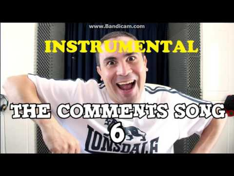 2J - The Comments Song 6 ✔ (INSTRUMENTAL)