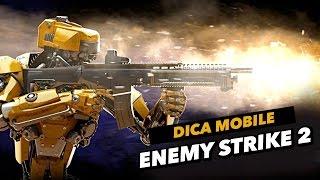 Dica De Download Mobile: Enemy Strike 2