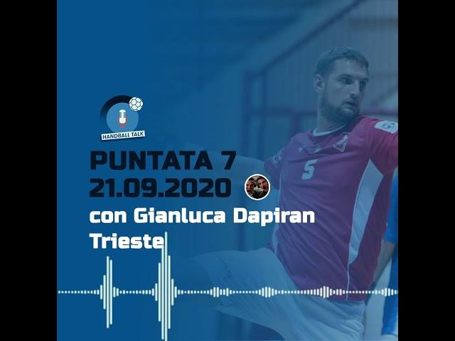 HandballTalk - Puntata 7: con Gianluca Dapiran