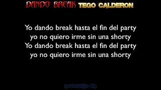 Dando Break - Tego Calderon (Letra)