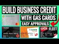 How To Build Business Credit With Gas Cards 2021 - Best Gas Business Credit Cards With NO PG