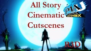 Persona 4 Arena Ultimax - All Story Cinematic Cutscenes Movie {English, Full 1080p HD}