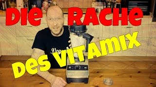Die Rache des Vitamix - Testbericht, Review, Belastungstest, Test