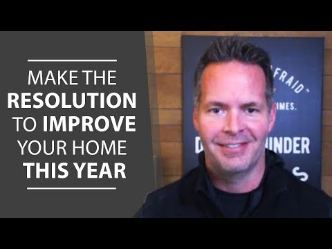 Greater Sacramento Real Estate: Make the Resolution to Improve Your Home This Year🛠️