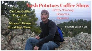 Discover New Coffee: Caribou Coffee Daybreak vs Maxwell House Breakfast Blend