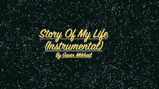 Gavin Mikhail - Story of My Life (Instrumental)
