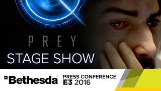 PREY Reveal Stage Show - E3 2016 Bethesda Press Conference