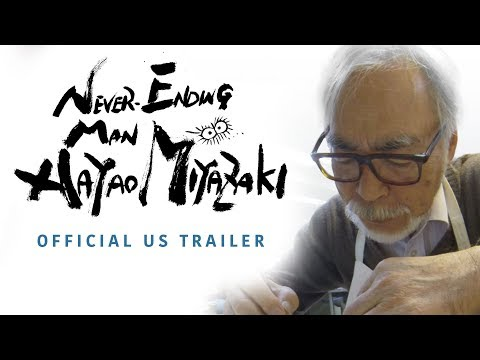 Never-Ending Man: Hayao Miyazaki [Official US Trailer, GKIDS - Coming Winter 2018]