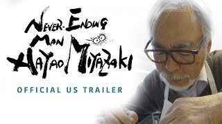 Never-Ending Man: Hayao Miyazaki [Official US Trailer, GKIDS - Coming Winter 2018]