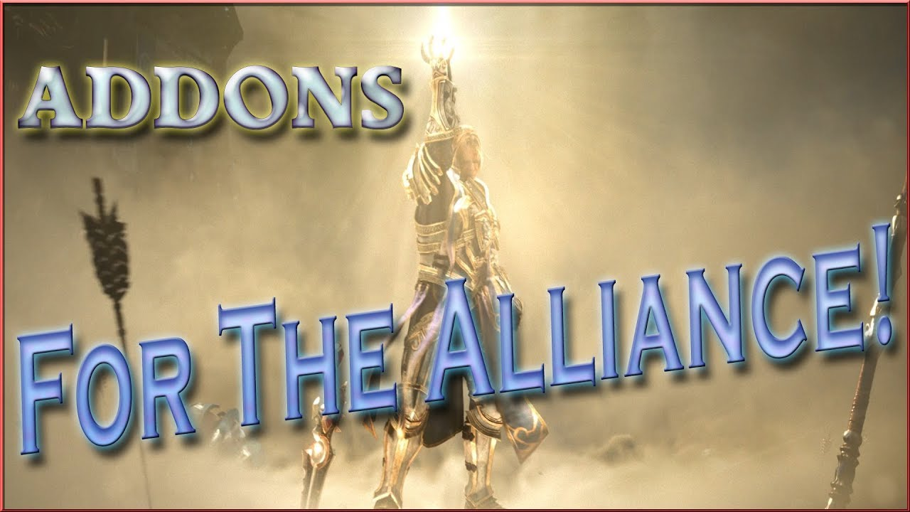 Addon : For The Alliance!