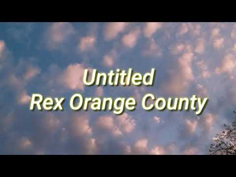 rex-orange-county--untitled--lyrics