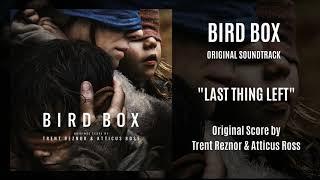 Bird Box Original Soundtrack - Last Thing Left