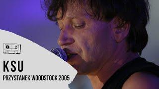 KSU z Przystanku Woodstock 2005 - koncert w CAŁOŚCI