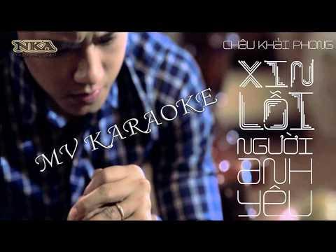 [ Karaoke HD ] Xin Lỗi Người Anh Yêu - Châu Khải Phong || Beat Chuẩn