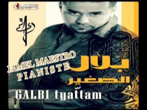 Bilal Sghir - Galbi Tyattam 2016 - En Mode Instrumental - Par JaMeL MaeStrO