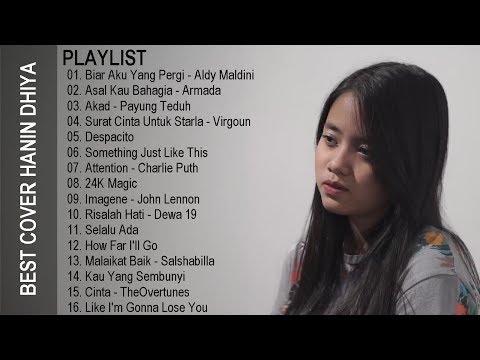 Kumpulan Lagu Indonesia - Barat Populer 2017. Lagu Untuk Santai   BEST COVER HANIN DHIYA