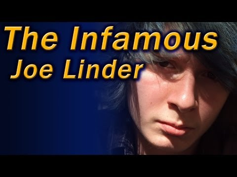 Welcome to the Infamous Joe Linder