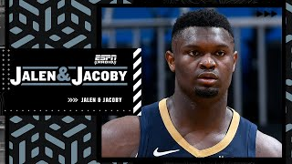 'Zion Williamson should be unhappy' - David Jacoby   Jalen \u0026 Jacoby