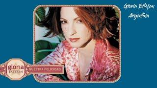 Gloria Estefan - Nuestra Felicidad