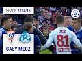 GÓRNIK ZABRZE VS RUCH CHORZÓW 2nd. SEASON 2014/15 round 26